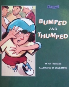 Bumped and Thumped children's novel by Ian Trevaskis