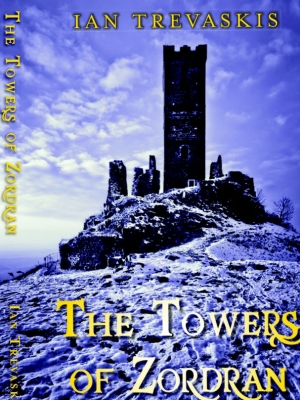 the towers of zordran, young adult novel by ian trevaskis